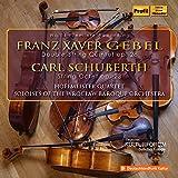 Gebel - Schuberth : Double Quintette à cordes - Octuor à cordes