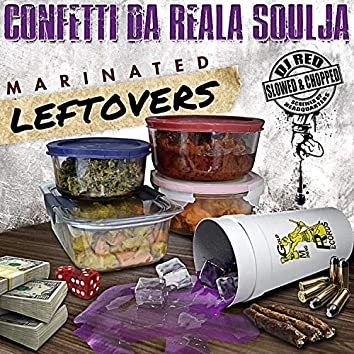Marinated Leftovers (Slowed & Chopped By DJ Red)