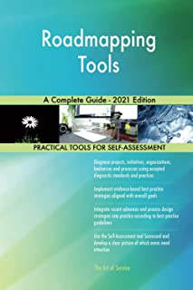 Roadmapping Tools A Complete Guide - 2021 Edition
