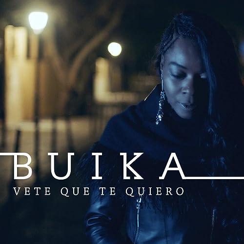 Amazon.com: Vete que te quiero: Buika: MP3 Downloads