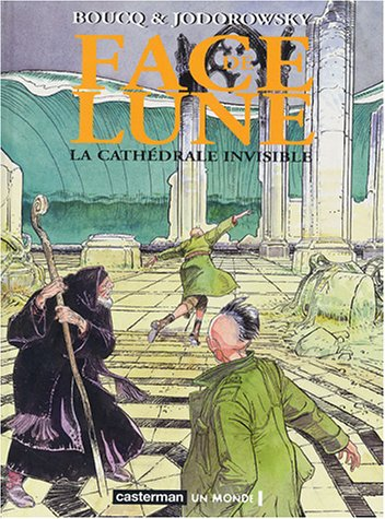 Face de Lune, tome 2 : La Cathédrale invisible