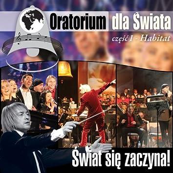 Oratorium Dla Swiata - Habitat Cz.1