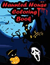 Haunted House Coloring Book: An Adult Coloring Book with Gothic Room Designs, Halloween Fantasy Creatures (Haunted House Coloring Book for Adults)