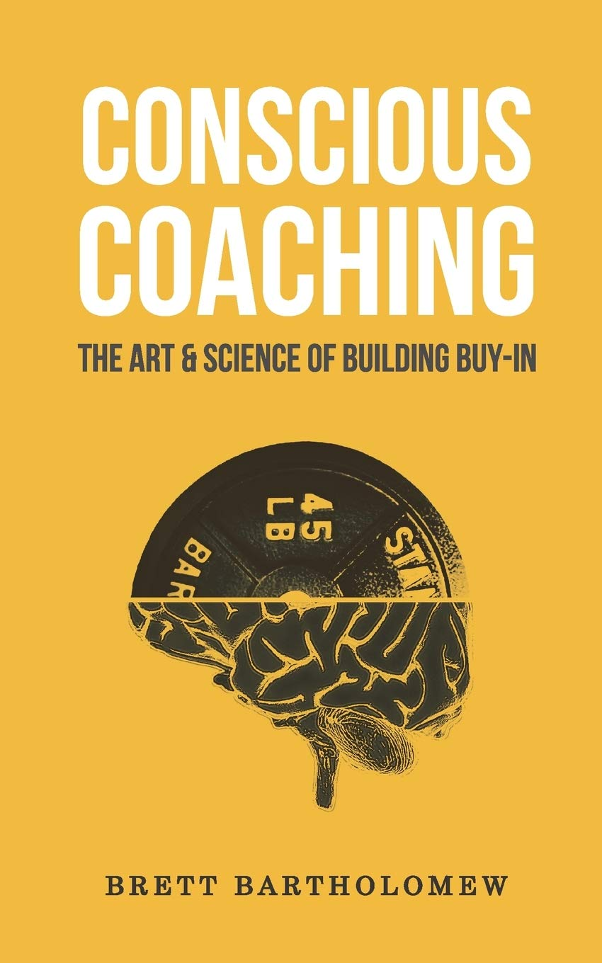 Download Conscious Coaching: The Art and Science of Building Buy In