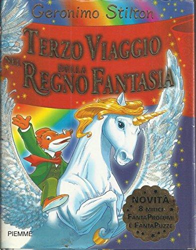 Geronimo Stilton Terzo Viaggio Nel Regno Della Fantasia, I° Ed.