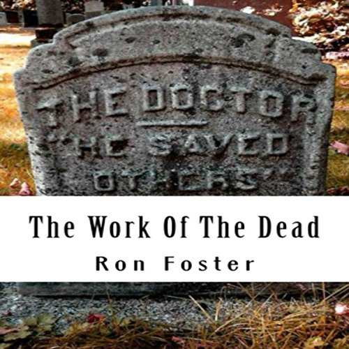 The Work of the Dead  audiobook cover art