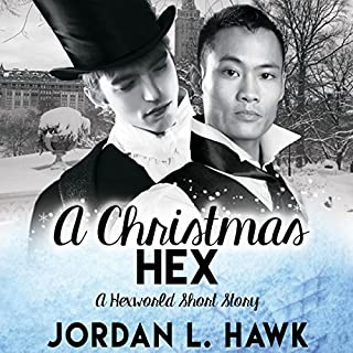 A Christmas Hex     Winter Wonderland Collection              Written by:                                                                                                                                 Jordan L. Hawk                               Narrated by:                                                                                                                                 Tristan James                      Length: 1 hr and 44 mins     2 ratings     Overall 5.0