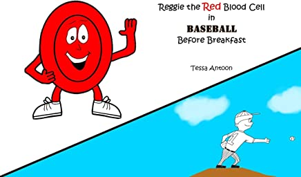 Reggie the Red Blood Cell in Baseball Before Breakfast (English Edition)