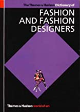 The Thames and Hudson Dictionary of Fashion and Fashion Designers (World of Art)