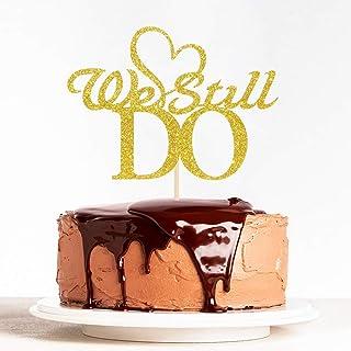 WeBenison Gold Glitter We Still Do Cake Topper, Happy Anniversary,Bridal Shower, Mr & Mrs Wedding Party Decorations