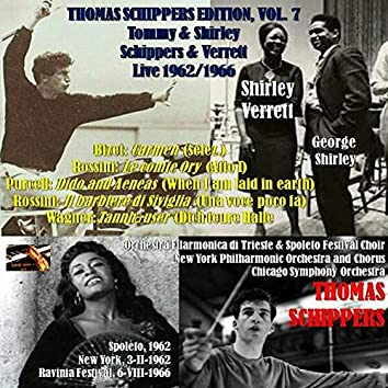 Thomas Schippers Edition, Vol. 7: Tommy & Shirley; Schippers & Verrett, Live 1962/1966 (Live)