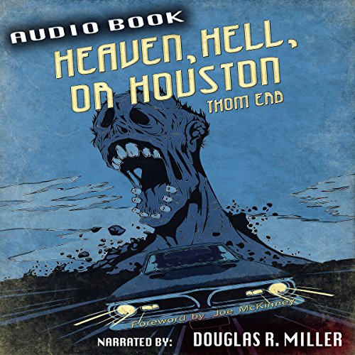 Heaven, Hell, or Houston audiobook cover art