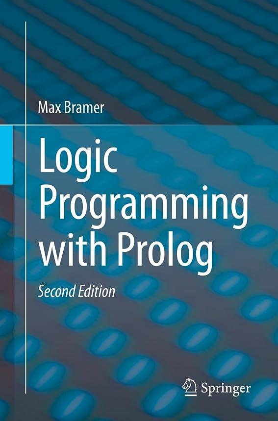 快適最小化する弱点Logic Programming with Prolog (English Edition)