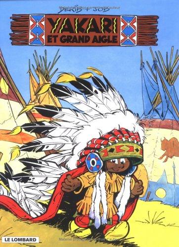 Yakari, Tome 1 : Yakari et Grand Aigle