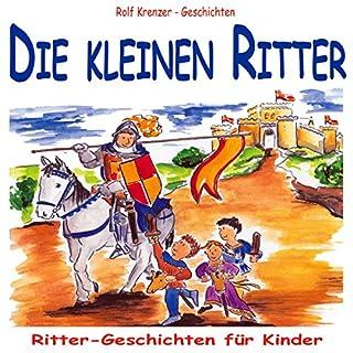 Die kleinen Ritter. Ritter-Geschichten für Kinder Titelbild