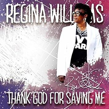 Thank God for Saving Me