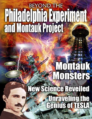 Beyond the Philadelphia Experiment and Montauk Project (English Edition)