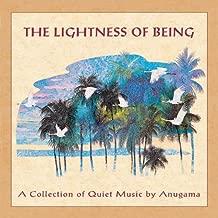 anugama the lightness of being