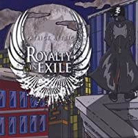 Royalty in Exile by Patrick Rettig (2013-05-03)