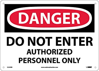 """NMC D200RB OSHA Sign, """"DANGER DO NOT ENTER AUTHORIZED PERSONNEL ONLY"""", 14"""" Width x 10"""" Height, Rigid Plastic, Black/Red On White"""