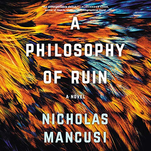 A Philosophy of Ruin audiobook cover art