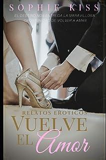 comprar comparacion Vuelve el amor: Relatos Eróticos: 1