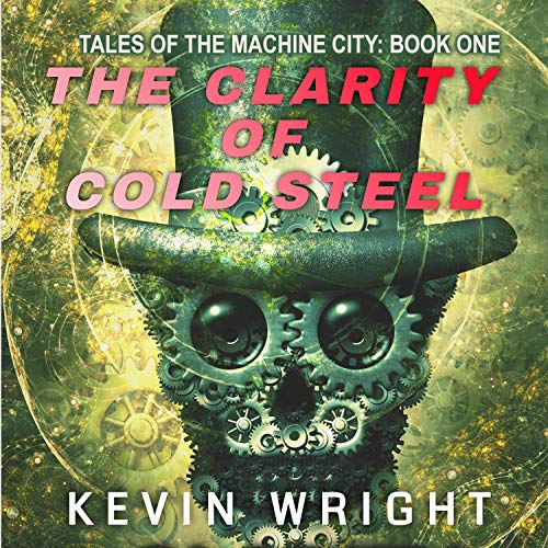 The Clarity of Cold Steel Titelbild