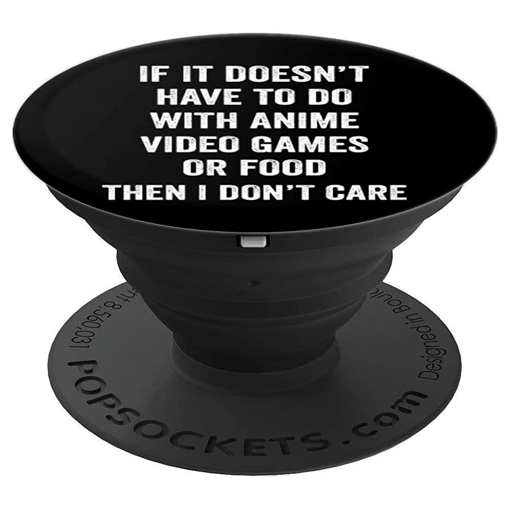 If it doesn't have to do with anime, video games or food - PopSockets Grip and Stand for Phones and Tablets