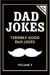 Dad Jokes: Terribly Good Dad Jokes Kindle Edition