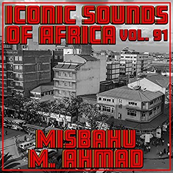 Iconic Sounds Of Africa - Vol. 91