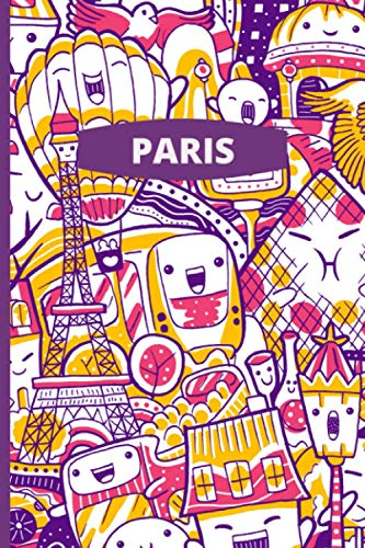 """Paris: Landmarks - Fun Eiffel Tower and Louvre Museum Notebook - 120 lined pages (6\"""" x 9\"""") ideal gift for office, general or student use"""