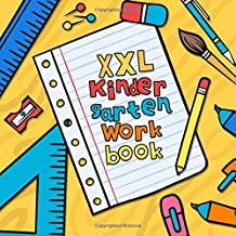 XXL Kindergarten Workbook: Big Preschool Workbooks with over 100 Pages with ABC & Numbers - The Jumbo Activity Books for Kids Ages 4-8   Kids Coloring ... Fun Games, Puzzle Games and Coloring Games