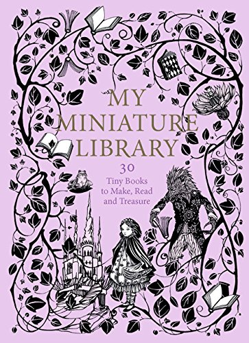 Compare Textbook Prices for My Miniature Library: 30 Tiny Books to Make, Read and Treasure Box Min Edition ISBN 9781786270269 by Terrazzini, Daniela Jaglenka