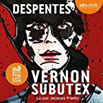 Vernon Subutex 1                   De :                                                                                                                                 Virginie Despentes                               Lu par :                                                                                                                                 Jacques Frantz                      Durée : 11 h et 9 min     363 notations     Global 4,3