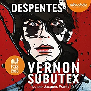 Vernon Subutex 1                   De :                                                                                                                                 Virginie Despentes                               Lu par :                                                                                                                                 Jacques Frantz                      Durée : 11 h et 9 min     361 notations     Global 4,3