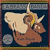 Songtexte von LaBrassBanda - Kiah Royal