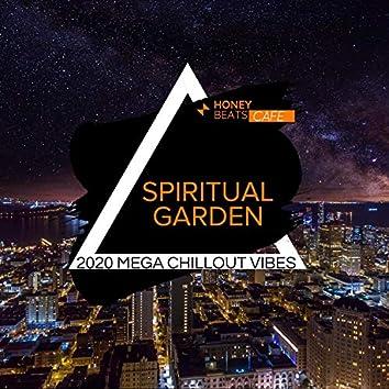 Spiritual Garden - 2020 Mega Chillout Vibes