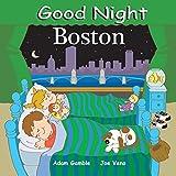 Good Night Boston (Good Night Our World)