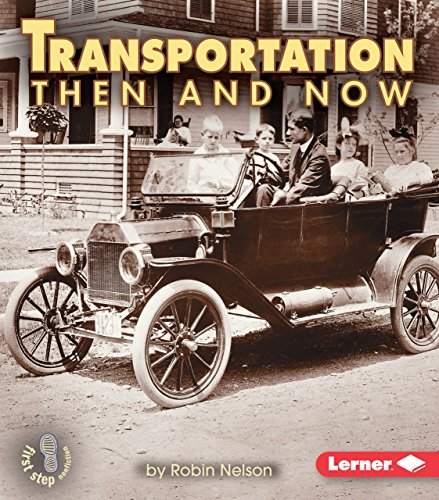 Compare Textbook Prices for Transportation Then and Now First Step Nonfiction -- Then and Now  ISBN 9780822546375 by Nelson, Robin