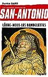 Lâche-nous les bandelettes - San Antonio tome 19