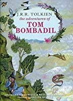 The Adventures of Tom Bombadil by J R R Tolkien(2014-10-09)