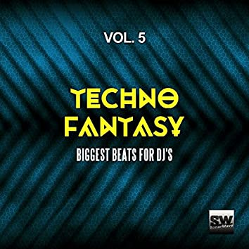 Techno Fantasy, Vol. 5 (Biggest Beats For DJ's)