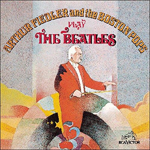 Arthur Fiedler & The Boston Pops Play the Beatles