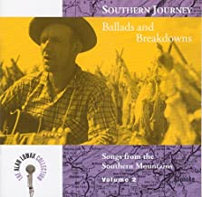 Southern Journey, Vol. 2: Ballads And Breakdowns - Songs From The Southern Mountains