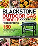 Blackstone Outdoor Gas Griddle Cookbook for...