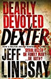 Dearly Devoted Dexter: Book Two