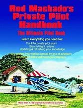 Rod Machado's Private Pilot Handbook: The Ultimate Private Pilot Book
