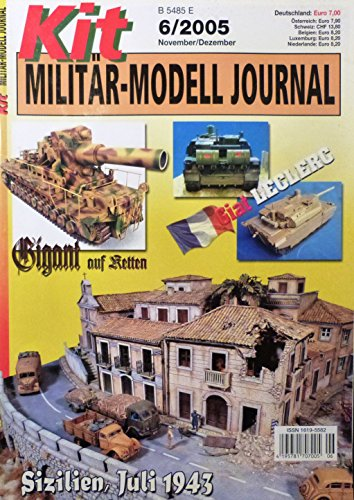 Kit Militär Modell Journal 6/2005 - Mörser Karl, Giat Leclerc, Sizilien Juli 1943 uvm