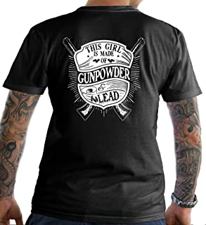 Sons Of Liberty This Girl is Made of Gunpowder and Lead. T-Shirt. Made in USA