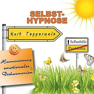 Selbst-Hypnose (Harmonisierung emotionaler Disharmonien) Titelbild